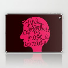 The Adventure is Here Inside Laptop & iPad Skin