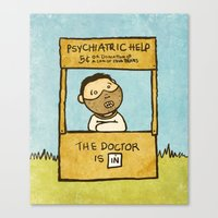 The Doctor Is In Canvas Print