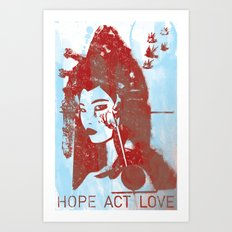Hope, Act, Love Art Print