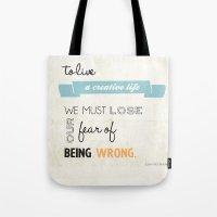 To Live A Creative Life … Tote Bag