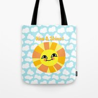 Rise and Shine! Tote Bag