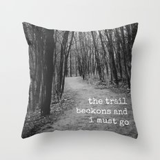 The Trail Beckons Throw Pillow