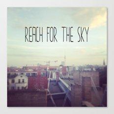 Reach for the sky! Canvas Print