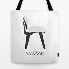 Chairs - A tribute to seats: I'm a Plywood (poster) Tote Bag