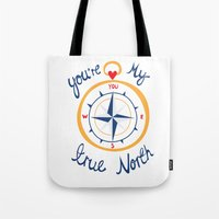 You're My True North Tote Bag