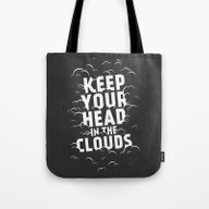Keep Your Head In The Cl… Tote Bag