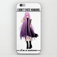 I don't date I'm a unicorn iPhone & iPod Skin