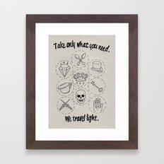 Take only what you need. Framed Art Print