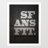 Black SFANSFIT the best answer Art Print