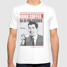 Drink Coffee Not Tea. Mens Fitted Tee SMALL White