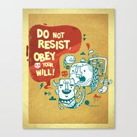 Obey your will Canvas Print