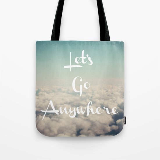 Let's Go Anywhere Tote Bag