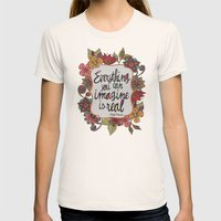 Everything you can imagine is real Womens Fitted Tee Natural SMALL