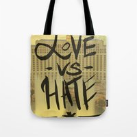 Love VS Hate - Las Vegas… Tote Bag