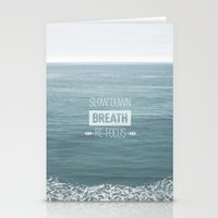 Slow Down, Breath, Re-Fo… Stationery Cards