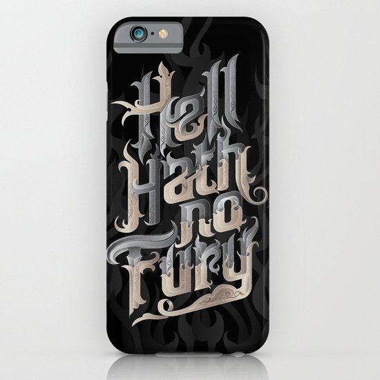 Hell Hath No Fury iPhone & iPod Case