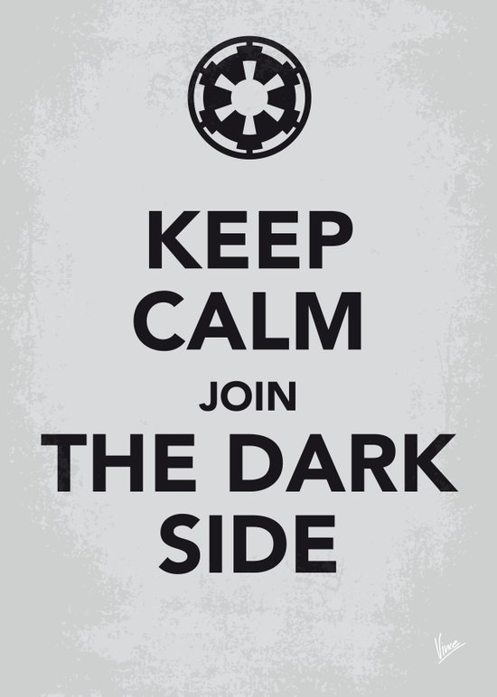 My Keep Calm Star - Galactic Empire - poster Wars Art Print