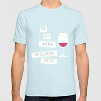 Is It Wine O'Clock Yet? Mens Fitted Tee Light Blue SMALL