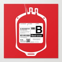 My Blood Type Is B, For … Canvas Print