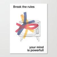 Break the rules  Canvas Print