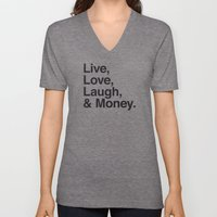 Live Love Laugh and Money Unisex V-Neck