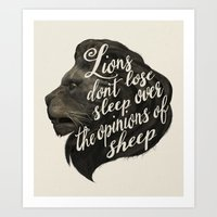 Lions Don't Lose Sleep O… Art Print