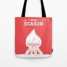 Pitch Season (Burning weekends) Tote Bag