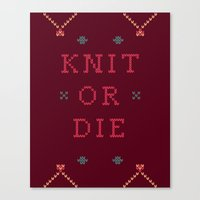 Knit Or Die Canvas Print