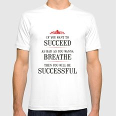 How bad do you want to be successful - Motivational poster Mens Fitted Tee SMALL White