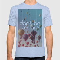 Don't Be Square Mens Fitted Tee Athletic Blue SMALL