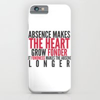 Absence Makes The Heart … iPhone 6 Slim Case