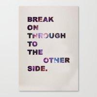 Break On Through Canvas Print