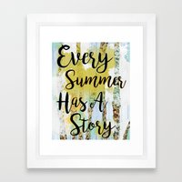 Every Summer Has A Story Framed Art Print