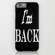 I AM BACK iPhone 6 Slim Case