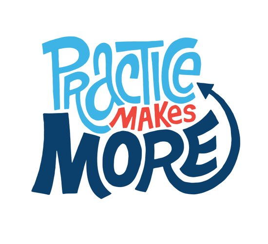 Practice Makes More Practice Art Print