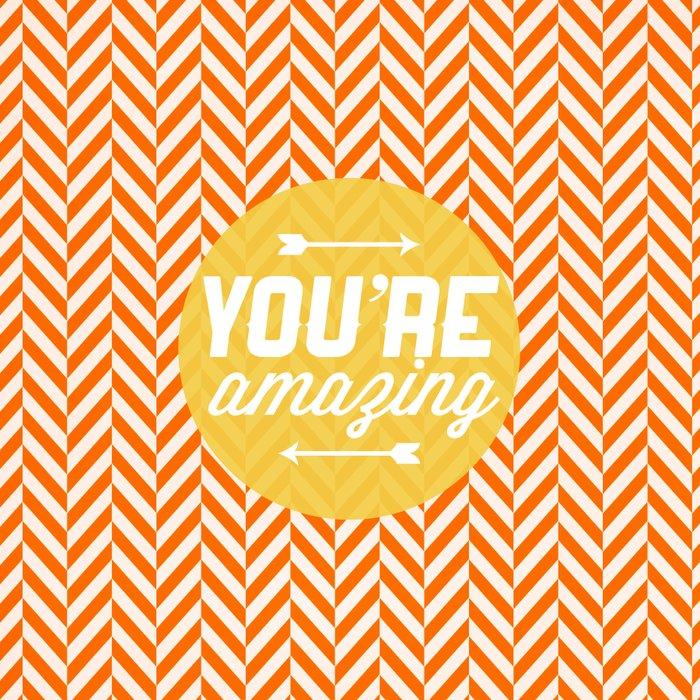 You Re Amazing: You're Amazing [Chevron] Canvas Print By Zeke Tucker