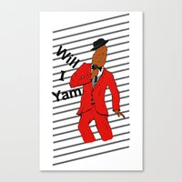 Will I Yam Canvas Print