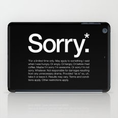 Sorry.* For a limited time only. iPad Case