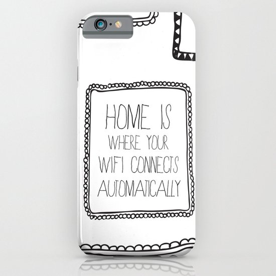 home is where your wifi connects automatically iPhone & iPod Case