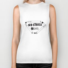 No Stress, Chill  Biker Tank