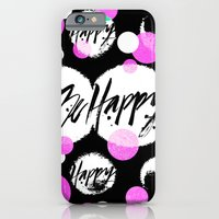iPhone & iPod Case featuring Be Happy by Nett Designs