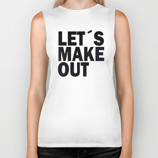 Let´s make out Biker Tank