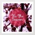 'Tis The Season Art Print