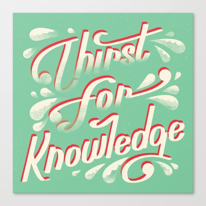 how to develop a thirst for knowledge