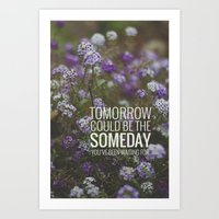 Someday. Art Print