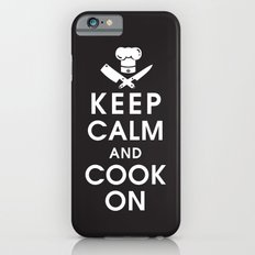 Keep Calm and Cook On iPhone 6s Slim Case