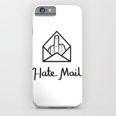 hate mail iPhone 6 Slim Case