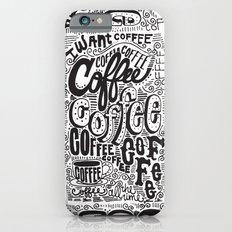 COFFEE COFFEE COFFEE! iPhone 6 Slim Case