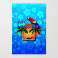 Island Time And Parrot Canvas Print