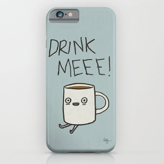Drink Me Coffee iPhone & iPod Case